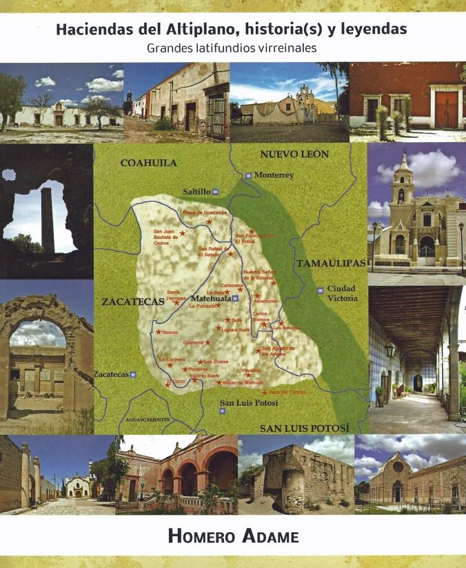 01 Haciendas del Altiplano Tomo I - libro de Homero Adame