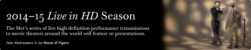 """Breve reseña de las óperas de la temporada 2014-2015 de """"En vivo desde el Met"""""""